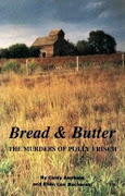 Bread and Butter the Murders of Polly Frisch by Cindy Amrhein