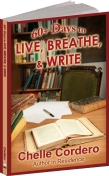 60+ Days to Live, Breathe & Write by Chelle Cordero